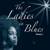 The Ladies in Blues Vol. 2 — Sampler