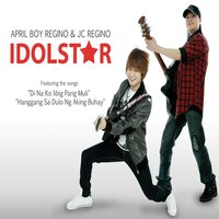 Idol Star — April Boy Regino, JC Regino, April Boy Regino, JC Regino