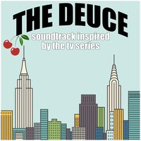 The Deuce: Soundtrack Inspired by the TV Series — сборник