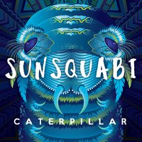 Caterpillar — SunSquabi