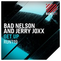 Get Up — Jerry Joxx, Bad Nelson, Bad Nelson & Jerry Joxx