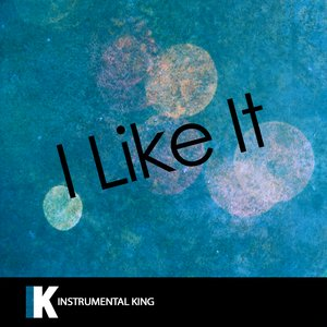 Instrumental King - I Like It (In the Style of Cardi B, Bad Bunny & J Balvin)