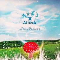 Sean Felices — Astenia