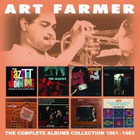 The Complete Albums Collection: 1961 - 1963 — Art Farmer