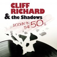 Rockin' in the 50s — Cliff Richard, The Shadows