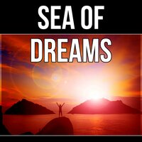 Sea of Dreams - Insomnia Cures, Soothing Piano Music, Deep Relaxation, Restful Sleep — Restful Sleep Music Academy