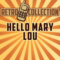 Hello Mary Lou (Intro) — The Retro Collection
