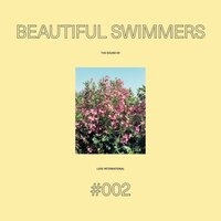 The Sound Of Love International #002 - Beautiful Swimmers — сборник