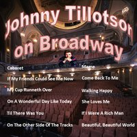 Johnny Tillotson on Broadway — Johnny Tillotson