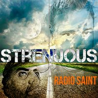 Strenuous — Radio Saint