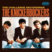 Challenge Recordings — The Knickerbockers