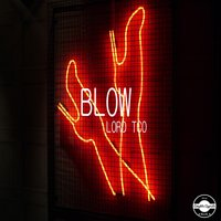 Blow — Lord TCO