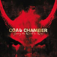 Giving The Devil His Due — Coal Chamber