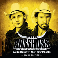 Liberty Of Action — The BossHoss