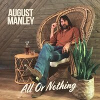 All or Nothing — August Manley