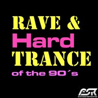Rave & Hardtrance of the 90's — сборник
