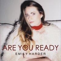 Are You Ready — Emily Harder