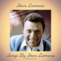 Songs by Steve Lawrence — Steve Lawrence, Dick Jacobs Orchestra