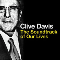 Clive Davis: The Soundtrack of Our Lives — сборник