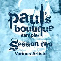 Paul's Boutique Sampler Session Two — сборник