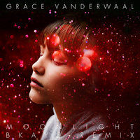 Moonlight — Grace VanderWaal