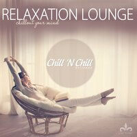 Relaxation Lounge (Chillout Your Mind) — Hal McMillen