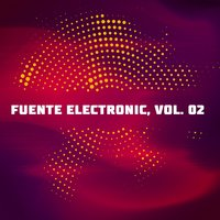 Fuente Electronic, Vol. 02 — DIANA K