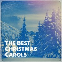 The Best Christmas Carols — Christmas Music, Merry Christmas, Ultimate Christmas Songs, Irving Berlin, Николай Андреевич Римский-Корсаков