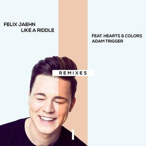 Felix Jaehn, Hearts & Colors, Adam Trigger - Like A Riddle