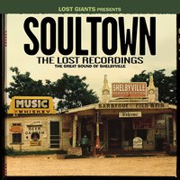 Soultown - The Lost Recordings: The Great Sound of Shelbyville — сборник