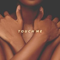 Touch Me — Moe