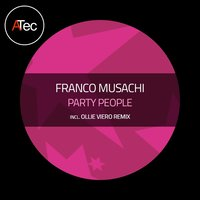 Party People — Franco Musachi