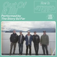 Out of It — The Story So Far