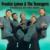 Miracle In The Rain — Frankie Lymon & The Teenagers