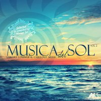 Musica Del Sol, Vol. 2 (Luxury Lounge and Chillout Music) — Marga Sol