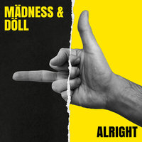 Alright — Doll, Madness, Madness