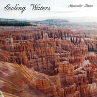 Cooling Waters — Alexander Tiana