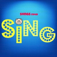 Songs from Sing — The Tibbs