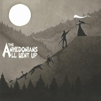 All Went Up — The Anhedonians