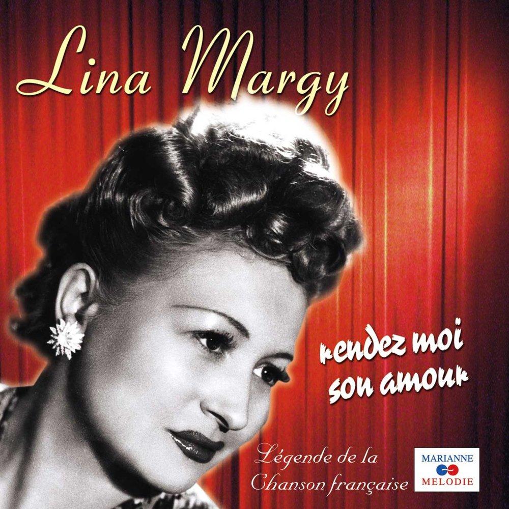 Rendez Moi Son Amour Lina Margy слушать онлайн на яндекс