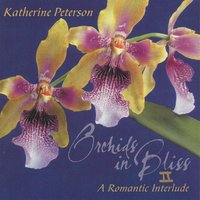 Orchids in Bliss II — Katherine Peterson