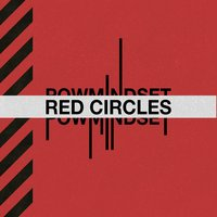Red Circles — Nick Crucial, Nate Quest, POWMINDSET