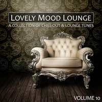 Lovely Mood Lounge, Vol. 10 — сборник
