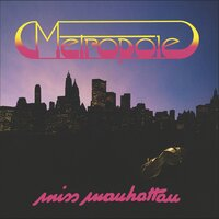 Miss Manhattan — Metropole