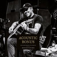 Acoustic Bonus: 20th Anniversary Live in Berlin — BoySetsFire