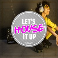 Let's House It Up, Vol. 1 — сборник
