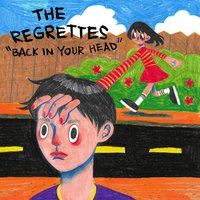 Back in Your Head — The Regrettes
