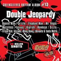 Greensleeves Rhythm Album #13: Double Jeopardy — сборник