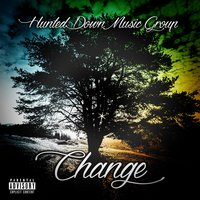 Change — Hunted Down Music Group