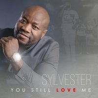 You Still Love Me — Sylvester